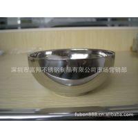 供应不锈钢双层亮光碗 焊边碗 防烫碗 不锈钢汤碗