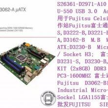 D3231-S,D3222-B,D3221-B M.B MICRO-ATX 富士通工控机主板