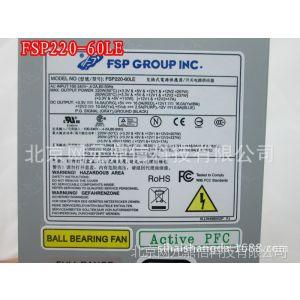 供应FSP220-60LE fsp250-pla 小1U电源 FELX 全汉电源批发 一体机电源