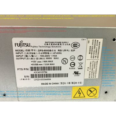 DPS-800GB-5A S26113-E556-V50 TX300S6 富士通服务器电源